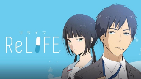ReLIFE (Ep.1)